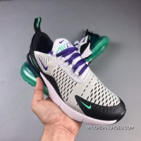 The NIKE Air Max 270 Series Heel Half-palm As Jogging Shoes White Black Purple Grapes Green AH6789-103 Best